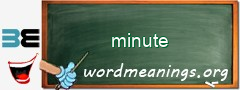 WordMeaning blackboard for minute